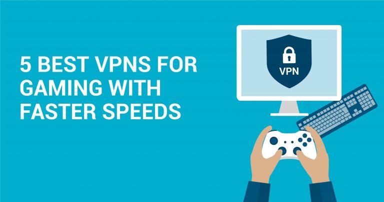 De 5 beste VPN tjenestene for gaming med raske hastigheter