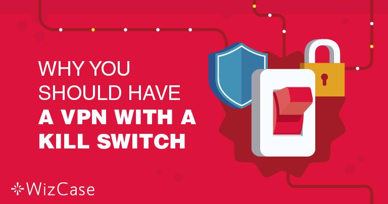 Hvorfor er det så viktig at VPN-tjenesten har en kill-switch?