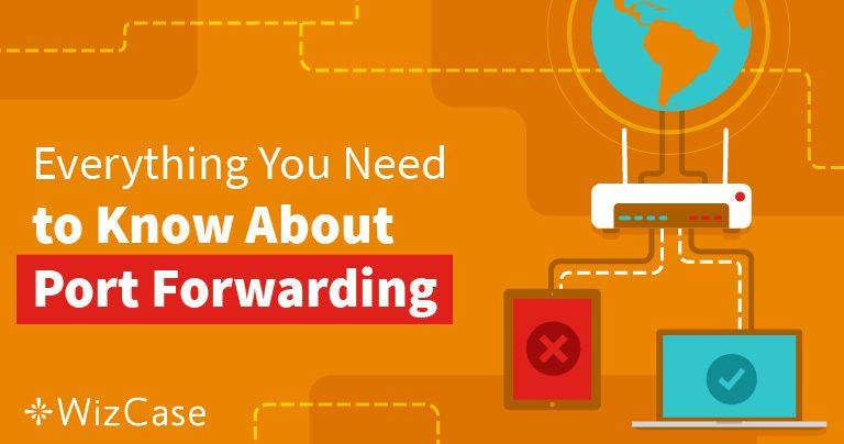 Port Forwarding – Hva Er Det, og Hvordan Kan Det Hjelpe Deg i 2021?