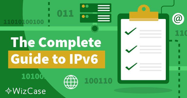 Hva er IPv6 og Hvorfor Bør Du Bry Deg Wizcase