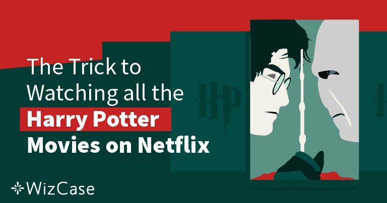 Se Harry Potter på Netflix i 2020 (tips: gjør dette først)