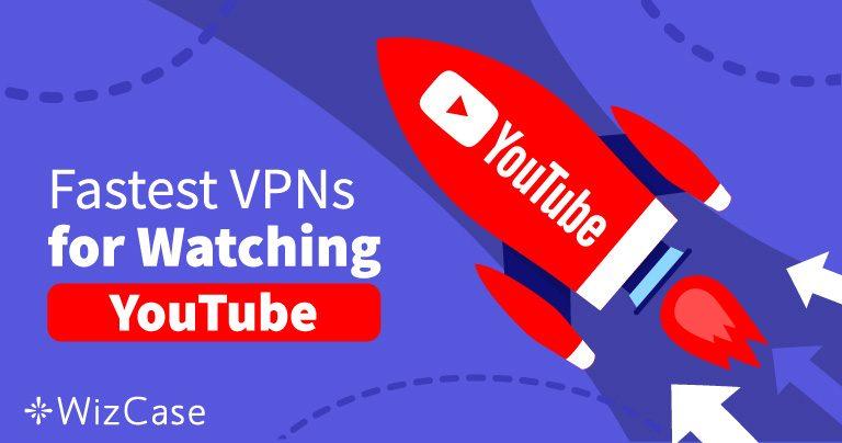 Unngå blokkerte YouTube videoer med disse 5 raske VPN tjenestene i 2020