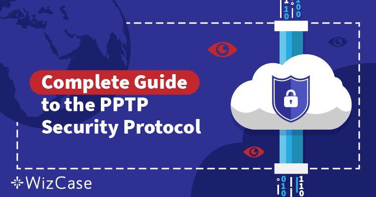 VPN sikkerhetsprotokoller forklart: Forstå PPTP