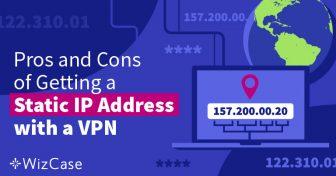 Hva er en statisk IP adresse og hvorfor trenger man en? Wizcase