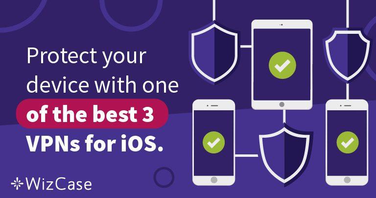 Beskytt din iPhone med en av de 3 beste VPN-ene for iOS.