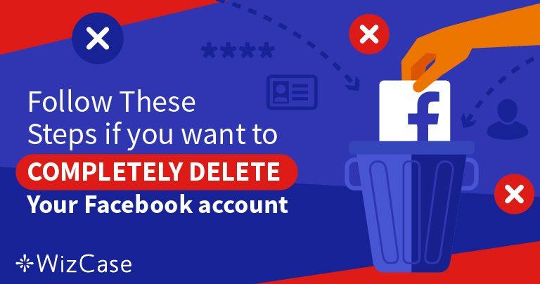 5 steg for å 100% slette alt av din data fra din Facebook konto