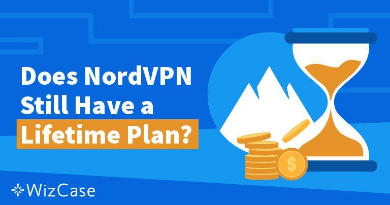 NordVPN Lifetime Plan: Hvor ble det av den & Hvorfor Du Ikke Vil Savne Den