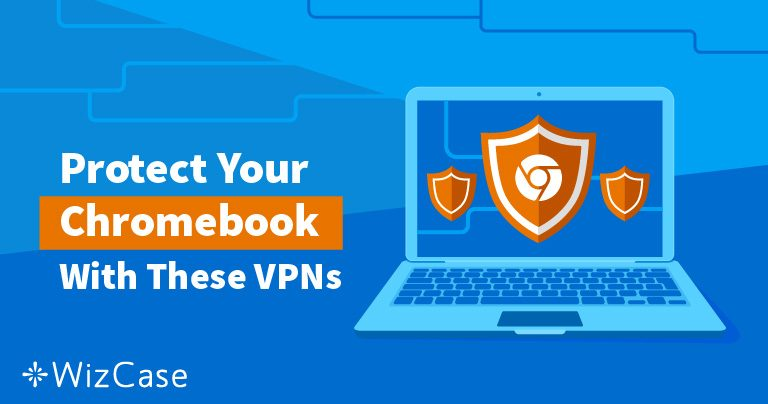 2020's Beste VPN-er for Chromebook – Testet for Hastighet og Sikkerhet