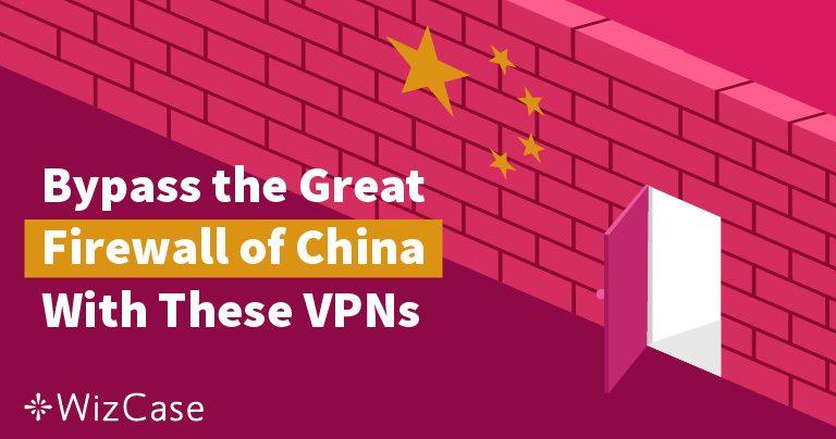 5 Beste VPN for Kina For Å Få Tilgang til Internet (Testet 2019)