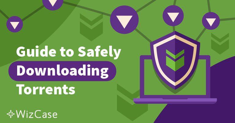 4 Tips til Sikkerhet og Anonym Torrent Nedlasting i 2019