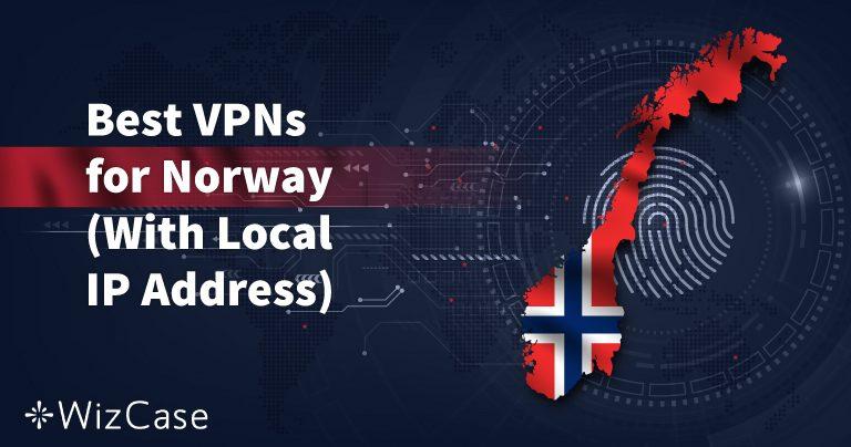 3 beste VPN for strømming og sikkerhet i Norge
