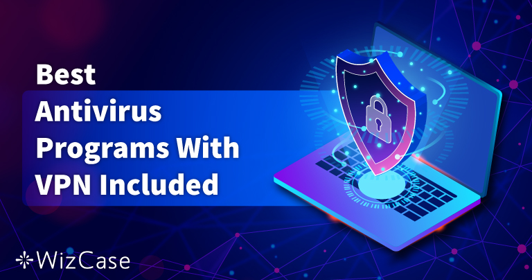 5 beste antivirus med innebygget VPN i 2021