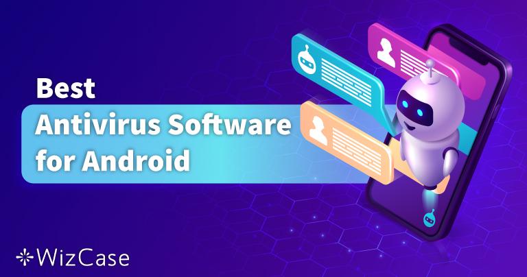5 beste antivirus for Android i 2021 for mobil og nettbrett